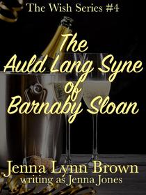 The Auld Lang Syne of Barnaby Sloan