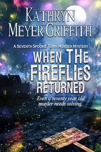 When the Fireflies Returned