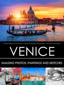 Venice  Premium Collection - Photos, Paintings and Sketches