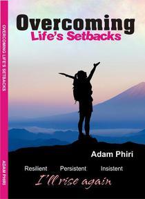 Overcoming Life's Setbacks