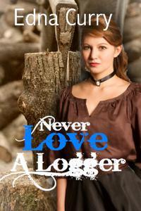 Never Love a Logger
