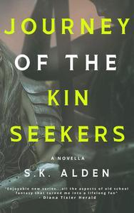 Journey of the Kin Seekers: a Novella