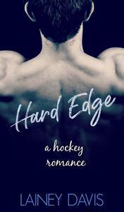 Hard Edge: A Hockey Romance
