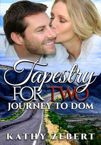 Tapestry for Two: Journey to Dom