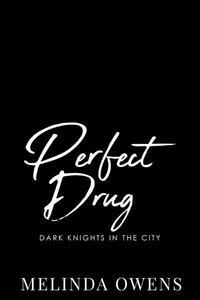 Perfect Drug