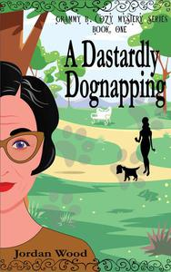 A Dastardly Dognapping