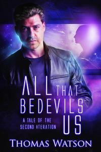 All That Bedevils Us: A Tale of the Second Iteration