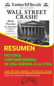Resumen de Historia Contemporánea. De una Guerra a la Otra