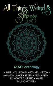 All Things Weird & Strange