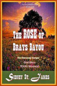 The Rose of Brays Bayou - The Runaway Scrape