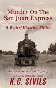 Murder On The San Juan Express