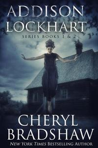 Addison Lockhart Series Books 1-2