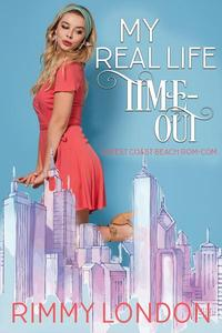 My Real Life Time-Out