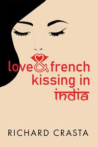 Love and French Kissing in India