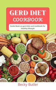 GERD Diet Cookbook