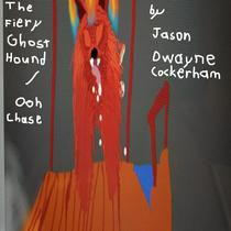 The Fiery Ghost Hound / Ooh Chase