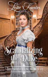 Scandalizing the Duke