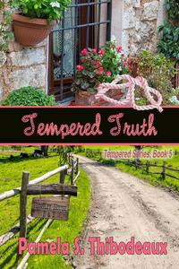 Tempered Truth