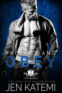 Protect and Obey