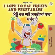 I Love to Eat Fruits and Vegetables (English Punjabi - India)