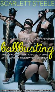 Fan Fulfills His Ultimate Fantasy Of Femdom Ballbusting and Rear End Worship Front And Centre Stage At the Hands Of The Kinky Femdom Group!