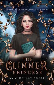 The Glimmer Princess