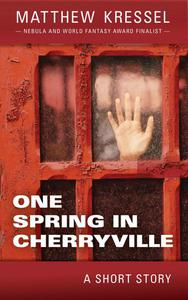 One Spring in Cherryville