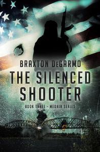 The Silenced Shooter