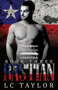 Bastian: Silva Brothers Trilogy Book Three: Social Rejects Syndicate