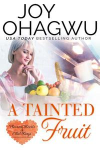 A Tainted Fruit - A Christian Suspense - Book 8