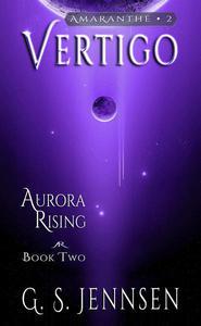 Vertigo (Aurora Rising Book Two)