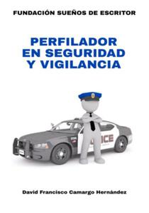 Perfilador En Seguridad y Vigilancia