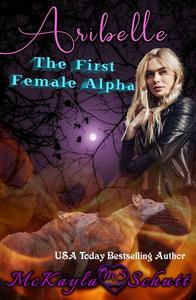 Aribelle: The Frist Female Alpha