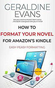 How to Format Your Novel For Amazon's Kindle