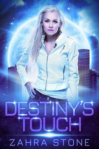 Destiny's Touch