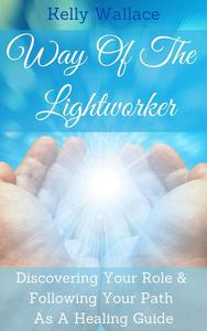 Way Of The Lightworker