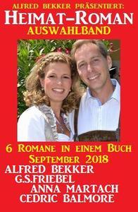 Heimat-Roman Auswahlband 6 Romane in einem Buch September 2018