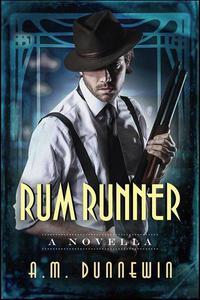 Rum Runner: A Novella