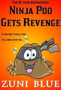 Ninja Poo Gets Revenge