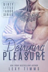 Denying Pleasure