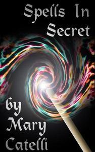Spells in Secret
