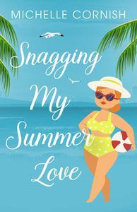 Snagging My Summer Love