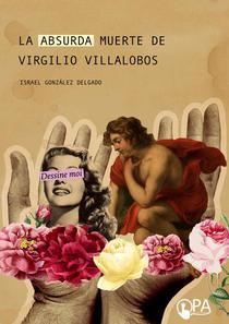 La Absurda Muerte de Virgilio Villalobos