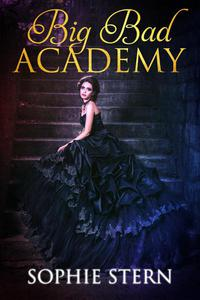 Big Bad Academy