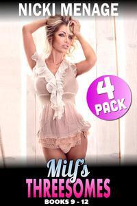 Milf's Threesomes 4-Pack : Books 9 - 12