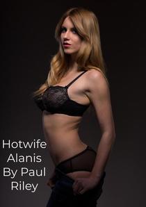 Hotwife Alanis