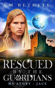 Rescued By The Guardians My Story - Jace