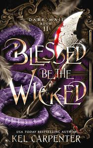 Blessed be the Wicked