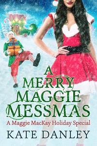 A Merry Maggie Messmas