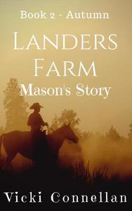 Landers Farm - Autumn - Mason's Story